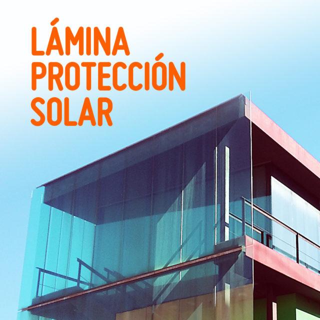 LÁMINA PROTECCIÓN SOLAR